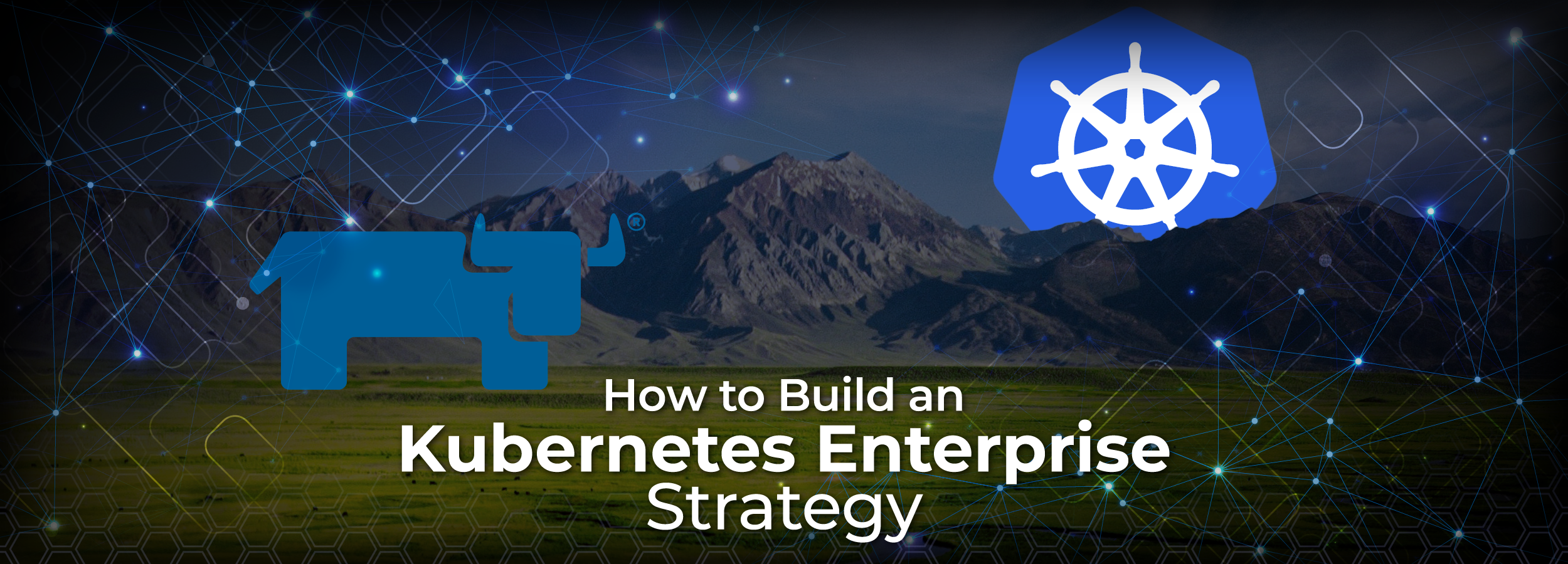 How To Build Enterprise Kubernetes Strategy