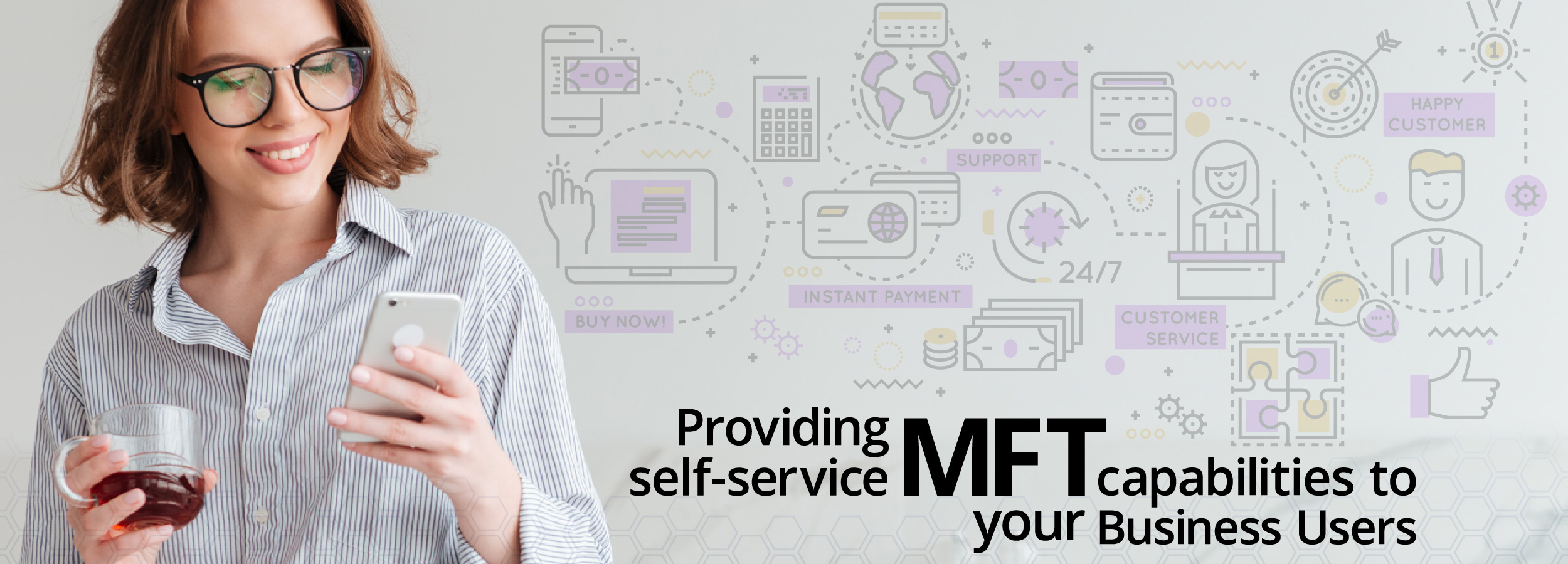Providing Self-Service MFT Capabilities to Your Business Users
